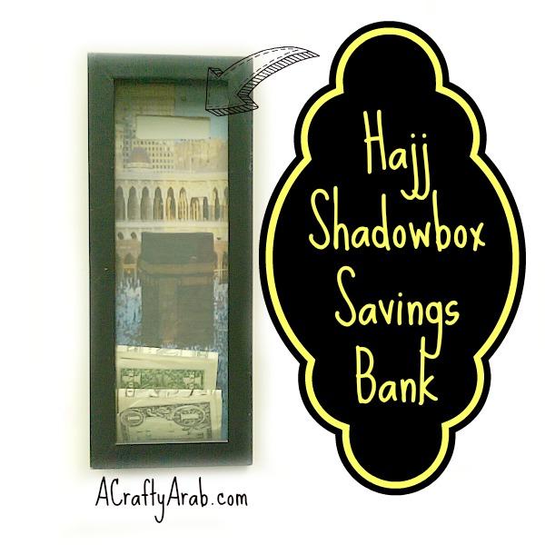 Hajj Shadowbox Savings Bank Tutorial